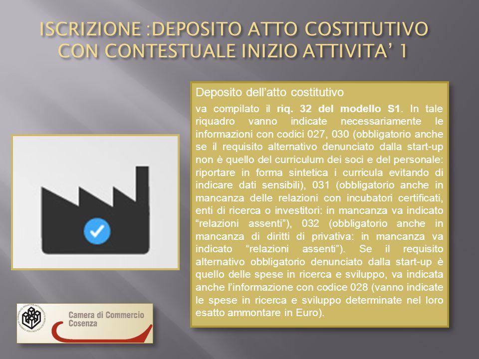 ISCRIZIONE :DEPOSITO ATTO COSTITUTIVO CON CONTESTUALE INIZIO ATTIVITA' 1