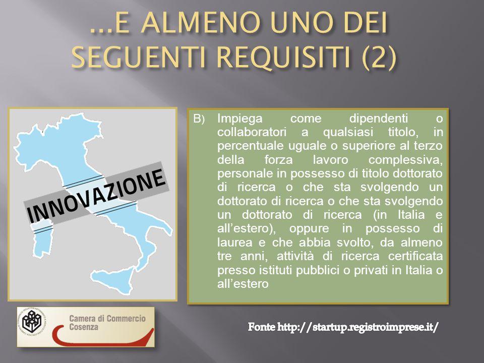 ...E ALMENO UNO DEI SEGUENTI REQUISITI (2)
