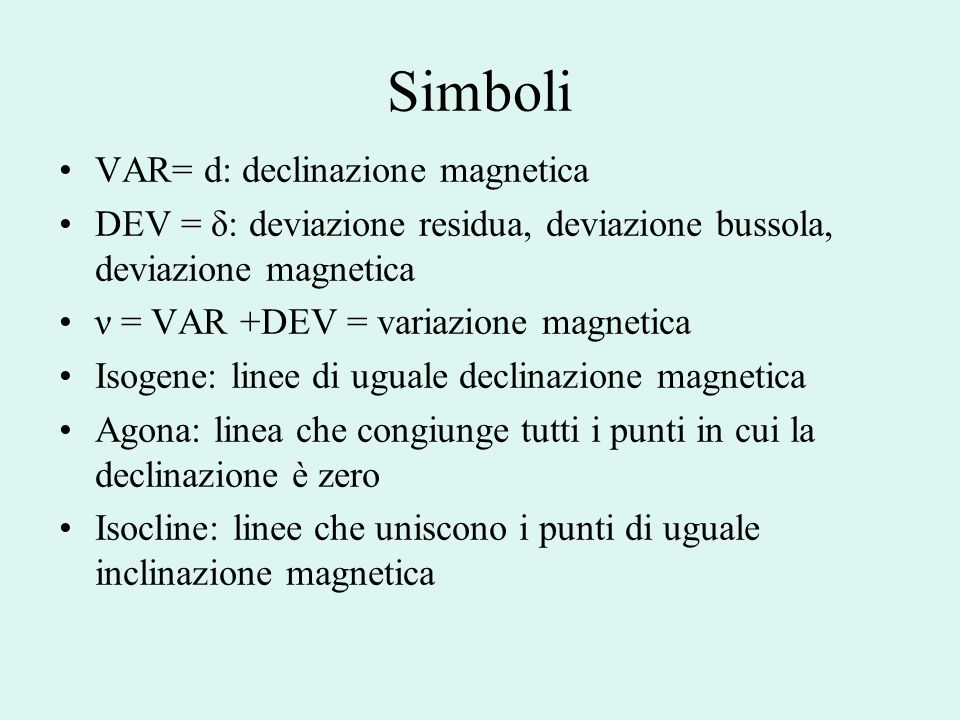 Simboli VAR= d: declinazione magnetica