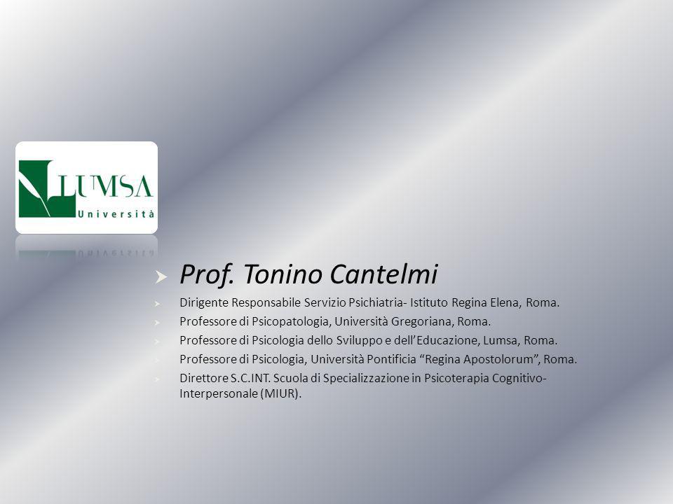 Prof. Tonino Cantelmi Dirigente Responsabile Servizio Psichiatria- Istituto Regina Elena, Roma.
