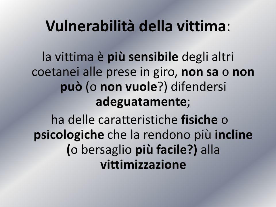 Vulnerabilità della vittima: