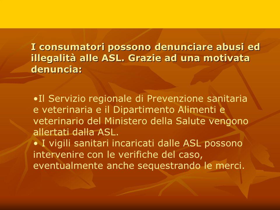 I consumatori possono denunciare abusi ed illegalità alle ASL