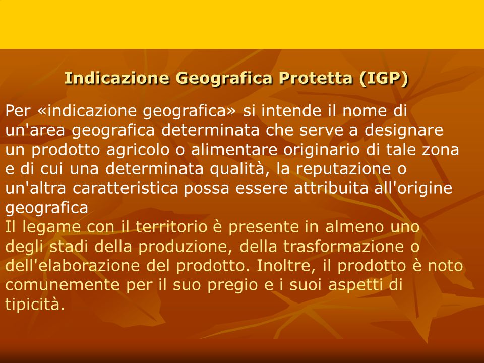 Indicazione Geografica Protetta (IGP)