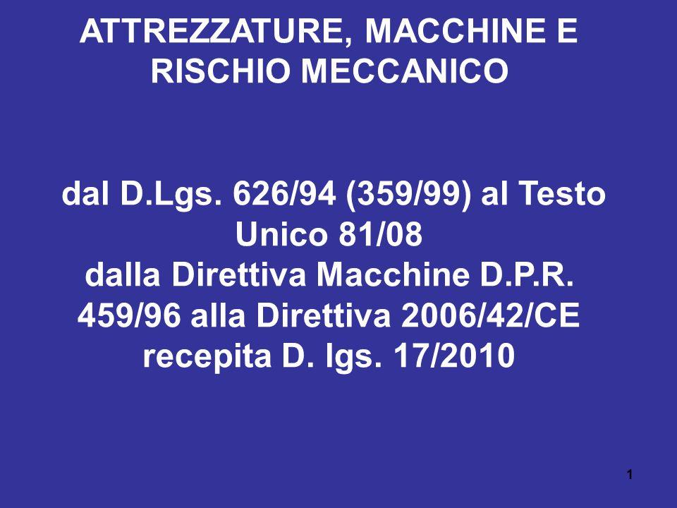 ATTREZZATURE, MACCHINE E RISCHIO MECCANICO