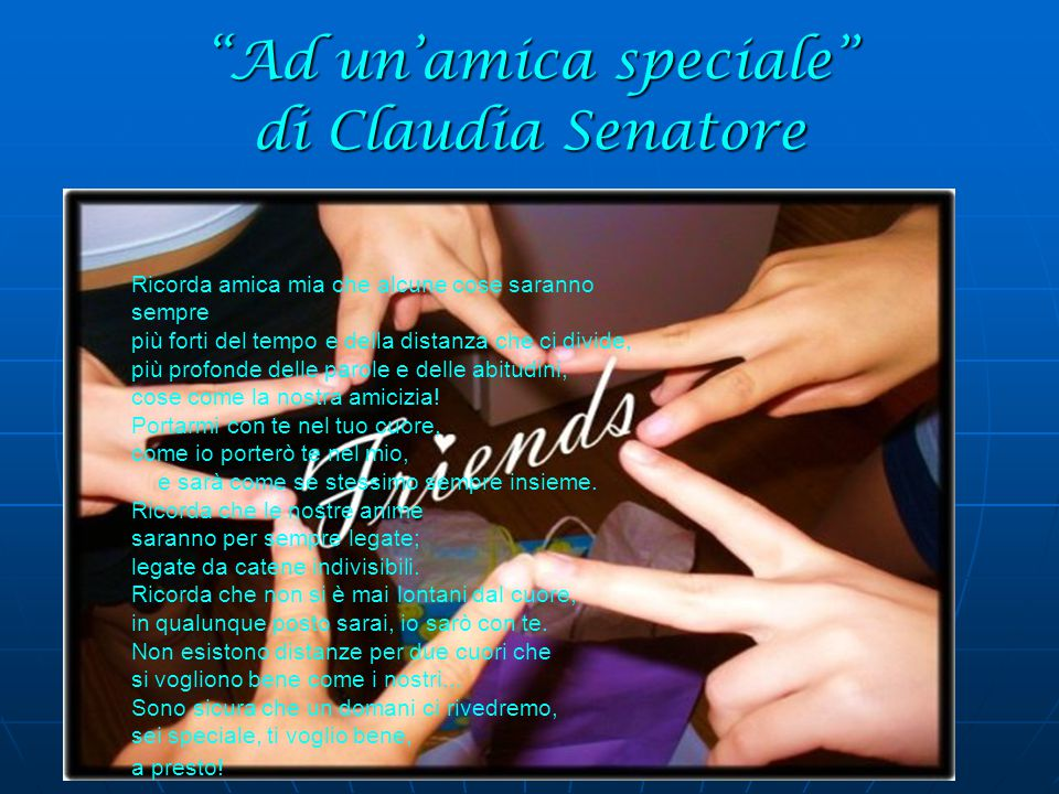 Ad un'amica speciale di Claudia Senatore