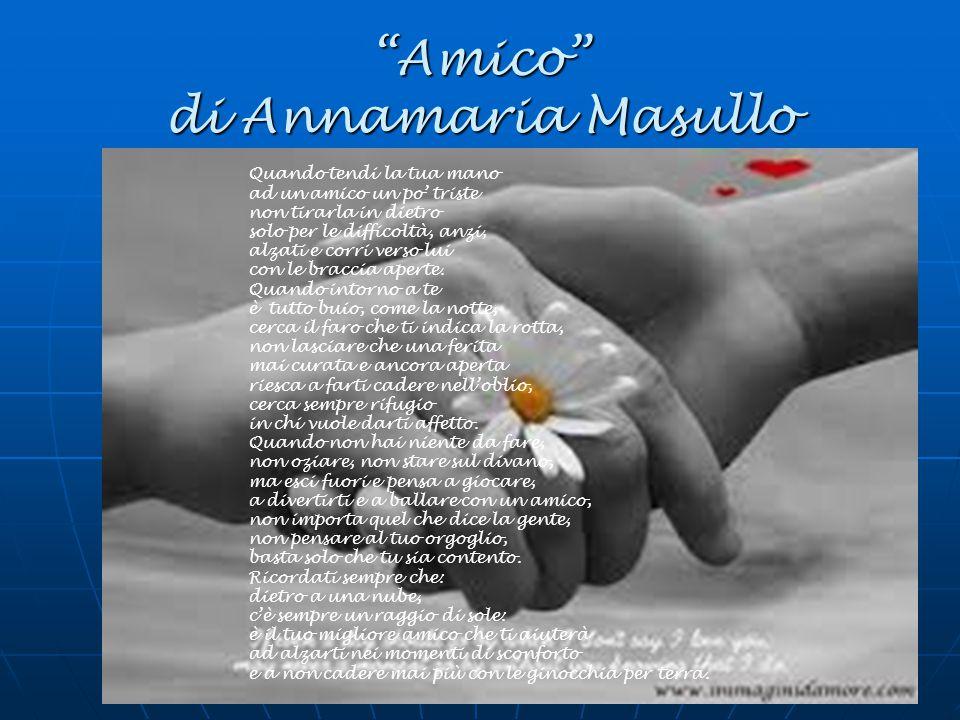 Amico di Annamaria Masullo