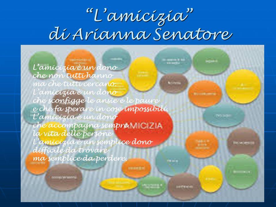 L'amicizia di Arianna Senatore