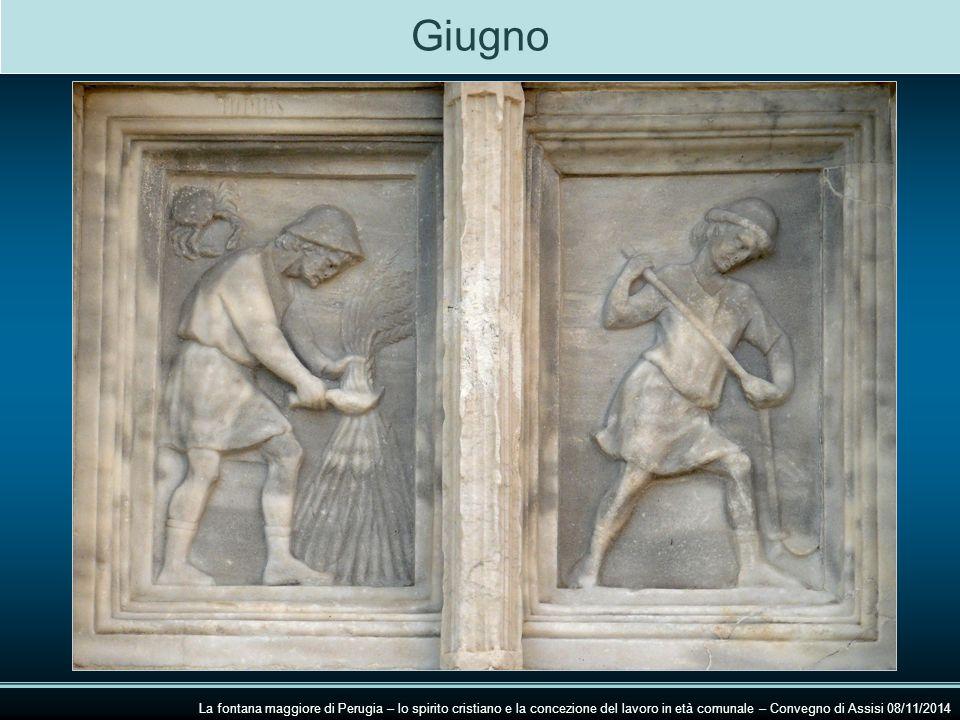 Giugno La fontana maggiore di Perugia – lo spirito cristiano e la concezione del lavoro in età comunale – Convegno di Assisi 08/11/2014.