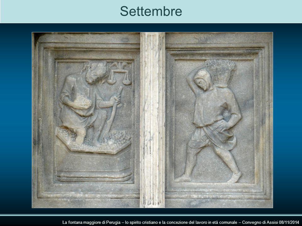 Settembre La fontana maggiore di Perugia – lo spirito cristiano e la concezione del lavoro in età comunale – Convegno di Assisi 08/11/2014.