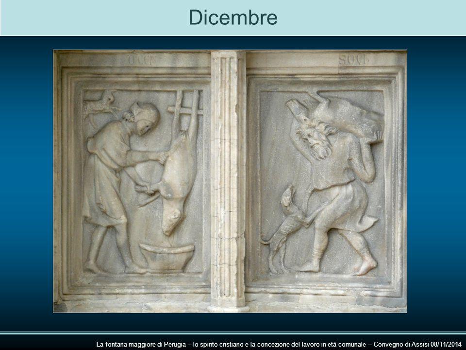 Dicembre La fontana maggiore di Perugia – lo spirito cristiano e la concezione del lavoro in età comunale – Convegno di Assisi 08/11/2014.