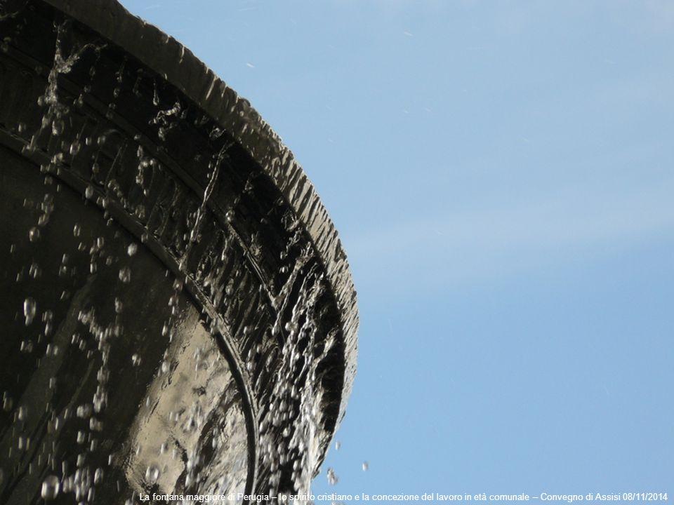 La fontana maggiore di Perugia – lo spirito cristiano e la concezione del lavoro in età comunale – Convegno di Assisi 08/11/2014