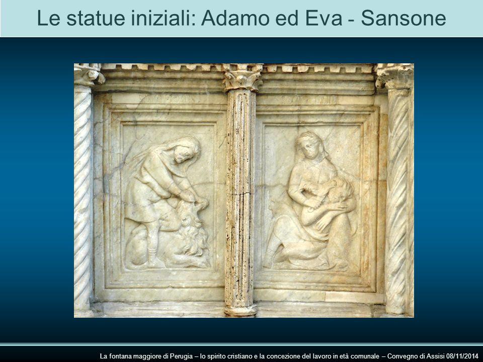 Le statue iniziali: Adamo ed Eva - Sansone