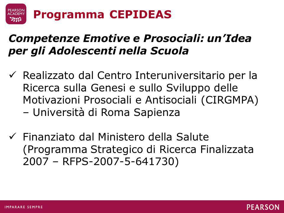 Programma CEPIDEAS Competenze Emotive e Prosociali: un'Idea per gli Adolescenti nella Scuola.