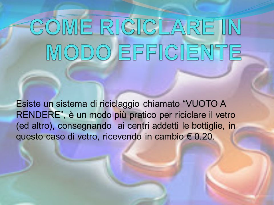 COME RICICLARE IN MODO EFFICIENTE