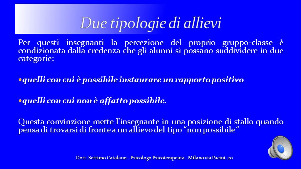 Due tipologie di allievi