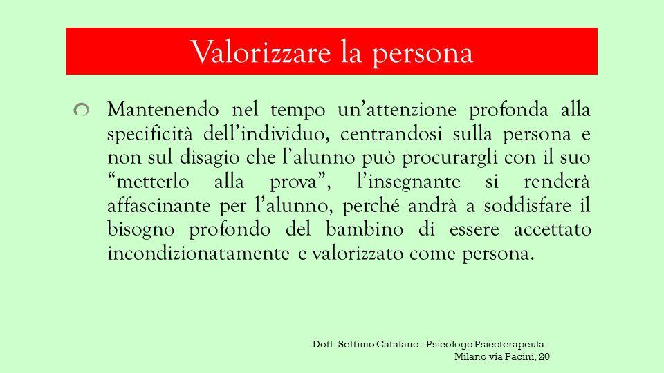 Valorizzare la persona