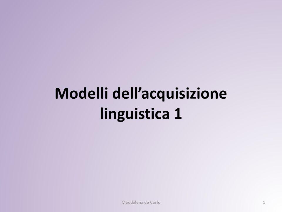 Modelli dell'acquisizione linguistica 1