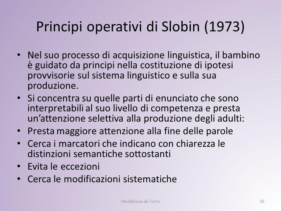 Principi operativi di Slobin (1973)