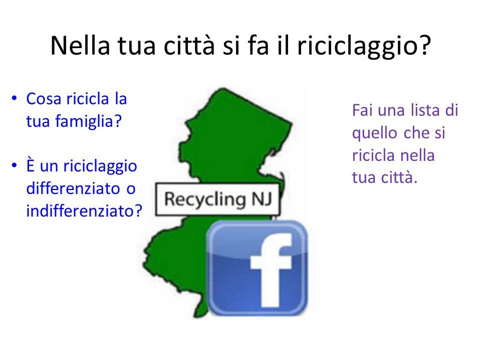 Nella tua città si fa il riciclaggio