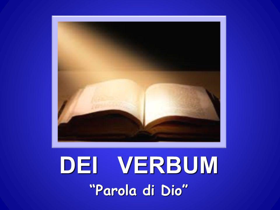 DEI VERBUM Parola di Dio