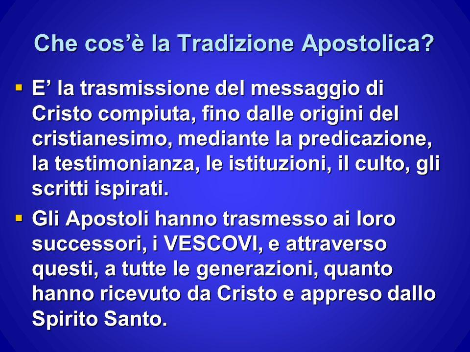 Che cos'è la Tradizione Apostolica