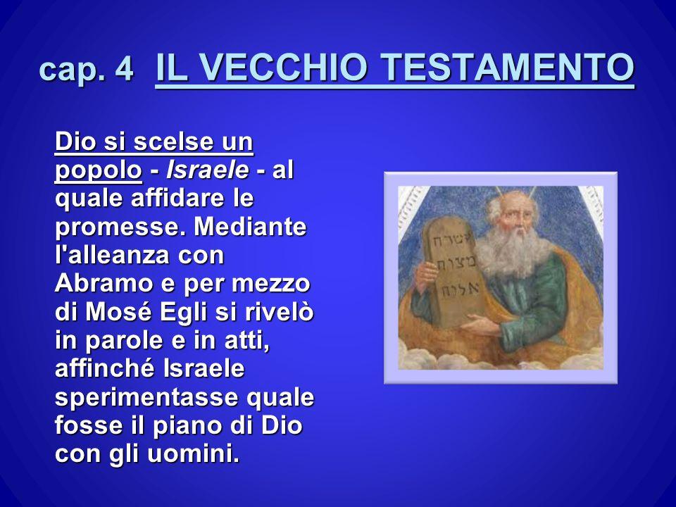 cap. 4 IL VECCHIO TESTAMENTO