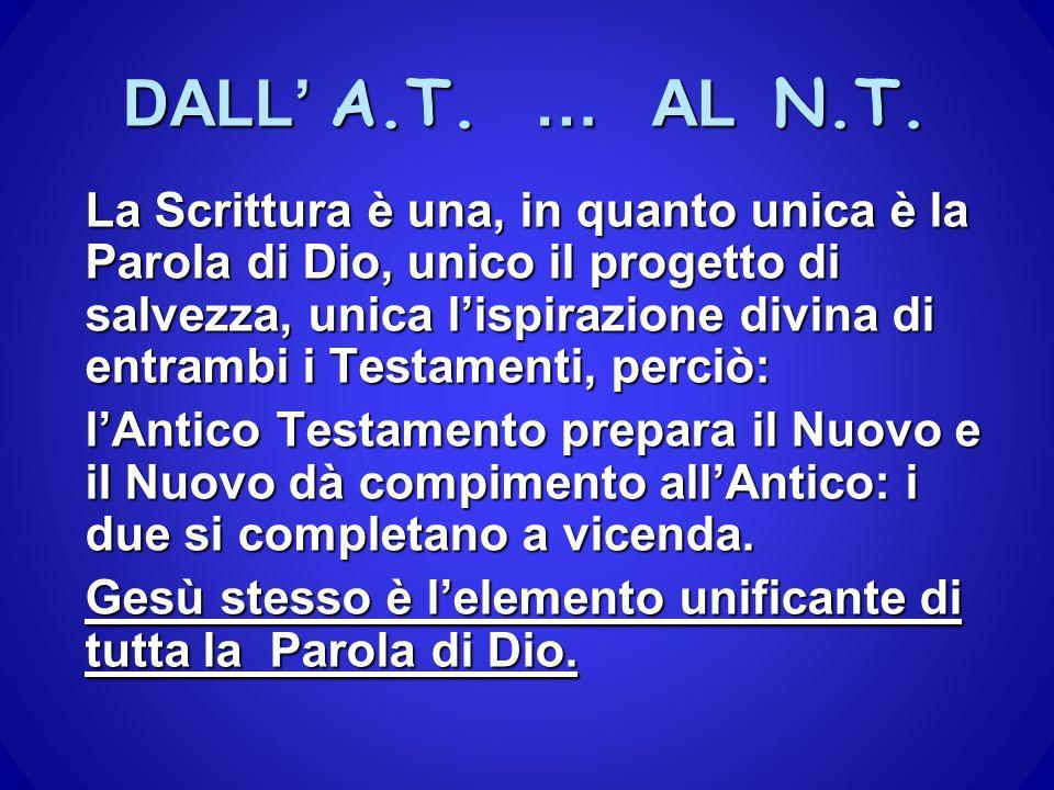 DALL' A.T. … AL N.T.