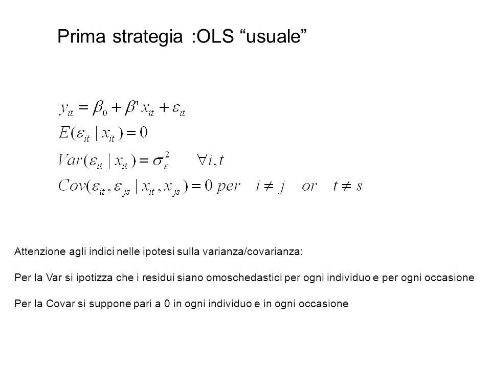 Prima strategia :OLS usuale