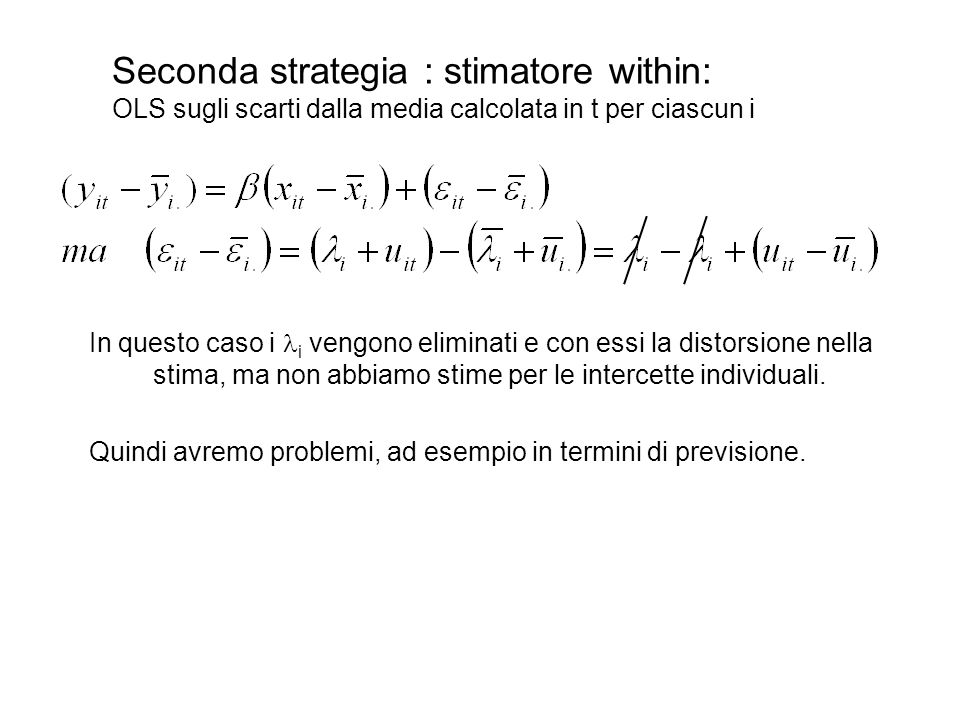 Seconda strategia : stimatore within: