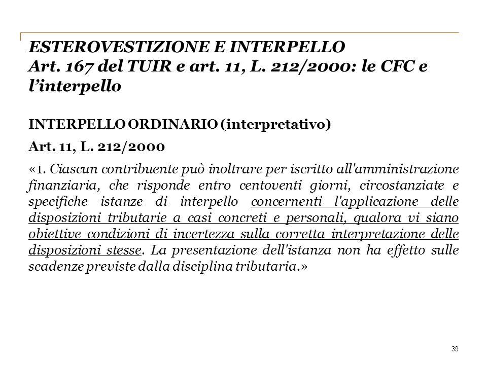Esterovestizione e interpello Art. 167 del TUIR e art. 11, L