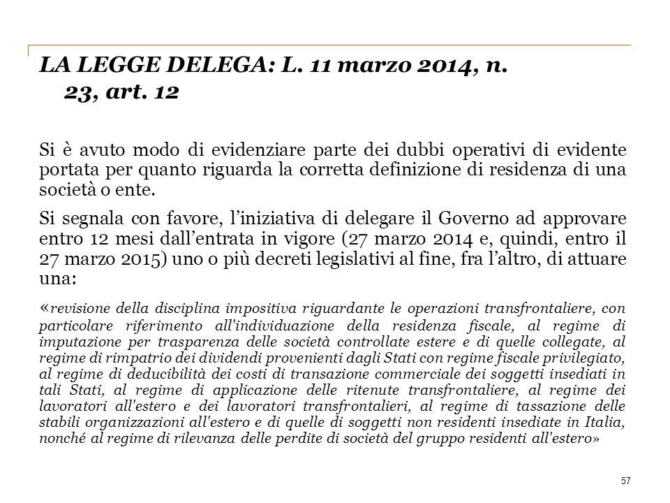 LA LEGGE DELEGA: L. 11 marzo 2014, n. 23, art. 12