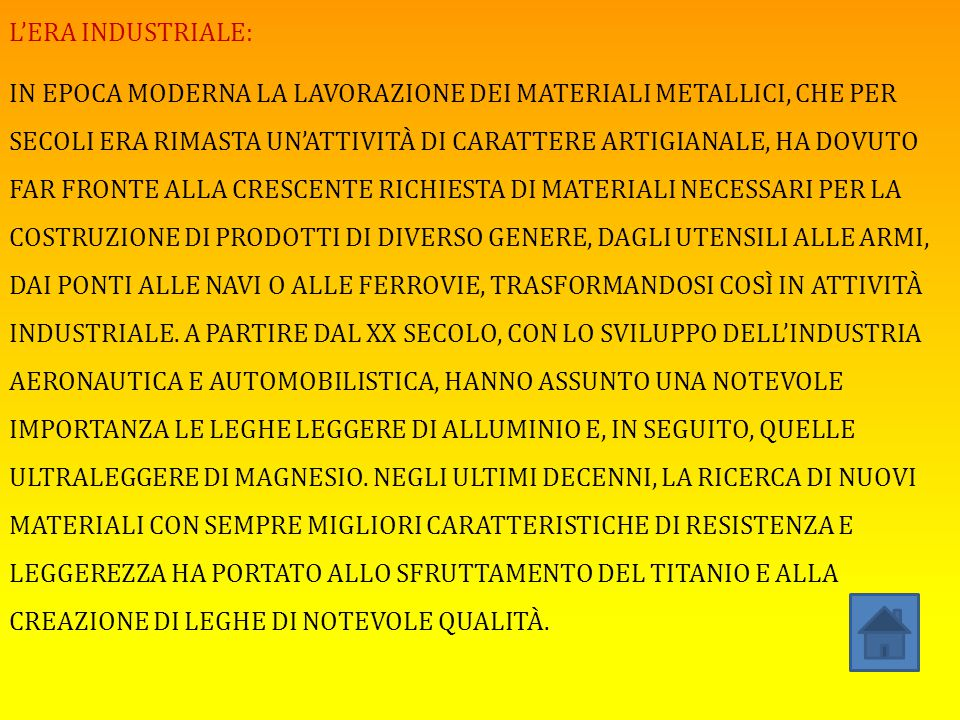 L'ERA INDUSTRIALE: