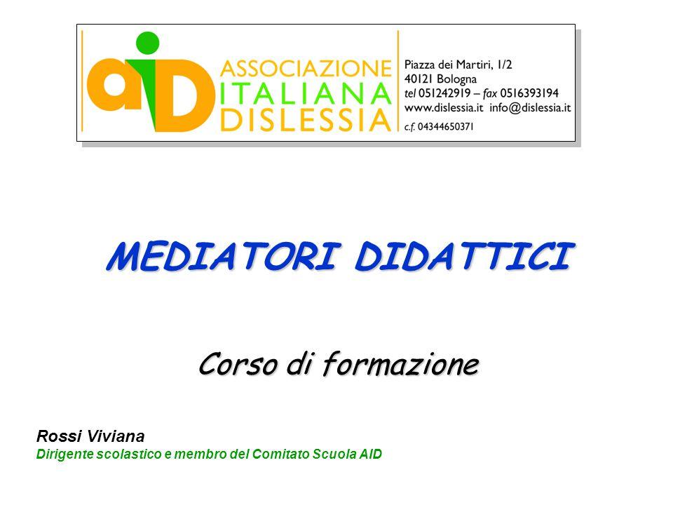 MEDIATORI DIDATTICI Corso di formazione Rossi Viviana