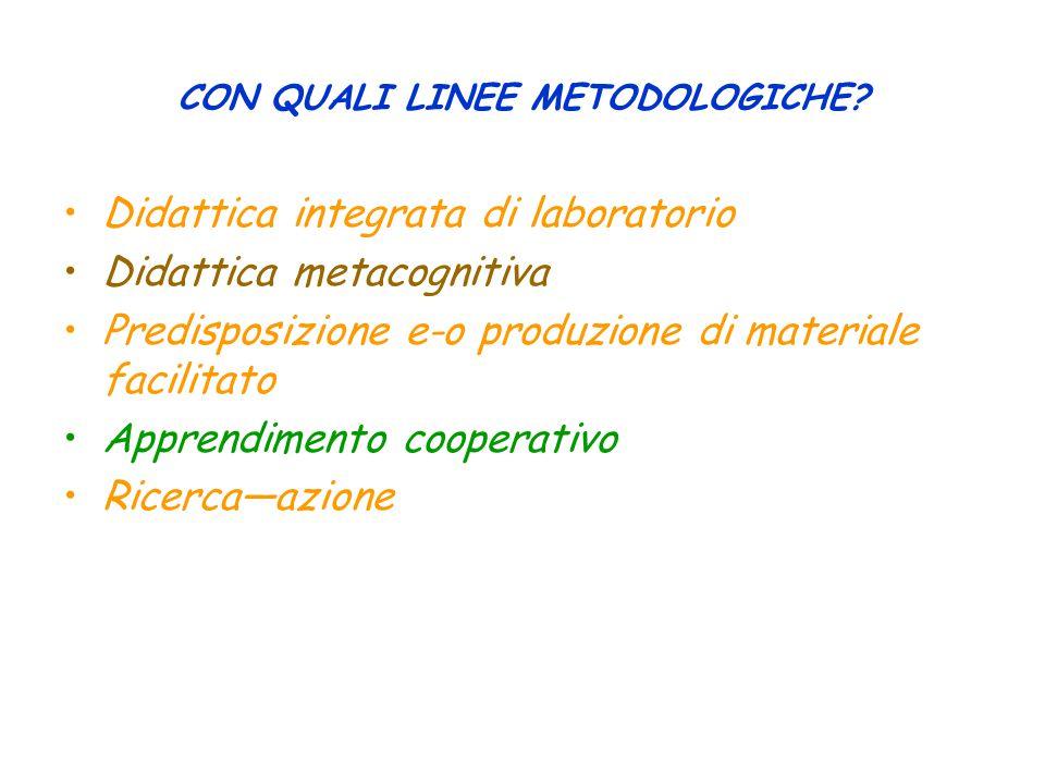 CON QUALI LINEE METODOLOGICHE