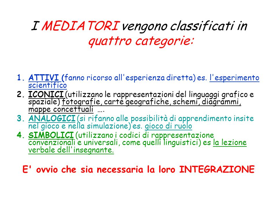 I MEDIATORI vengono classificati in quattro categorie: