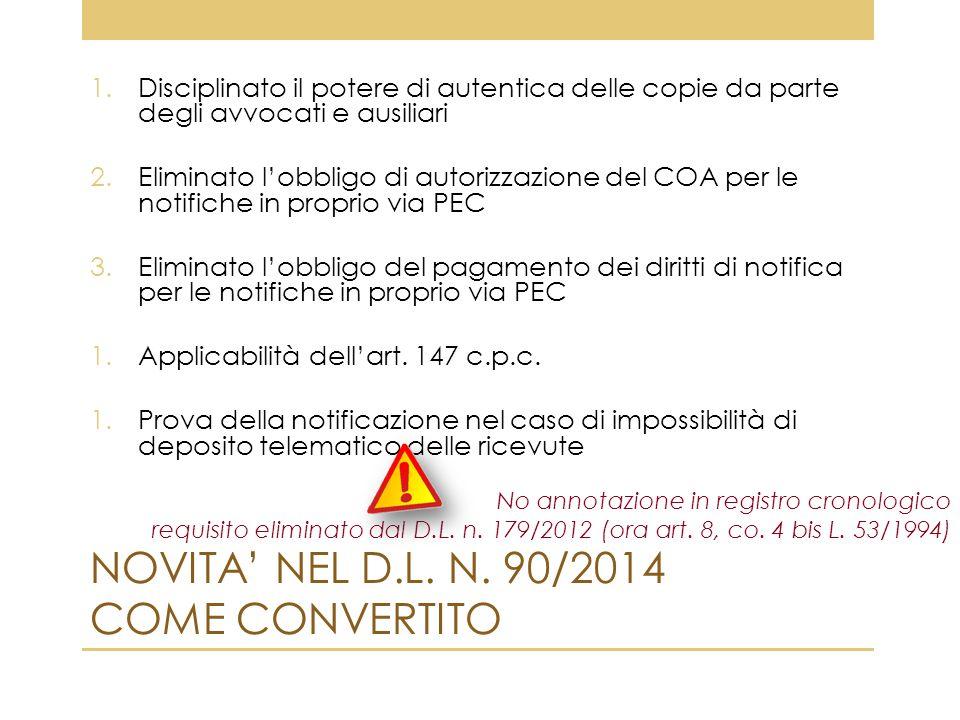 NOVITA' NEL D.L. N. 90/2014 COME CONVERTITO