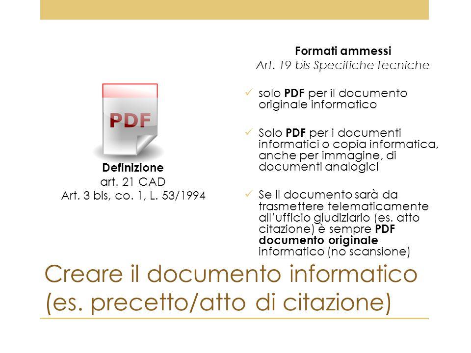 Creare il documento informatico (es. precetto/atto di citazione)