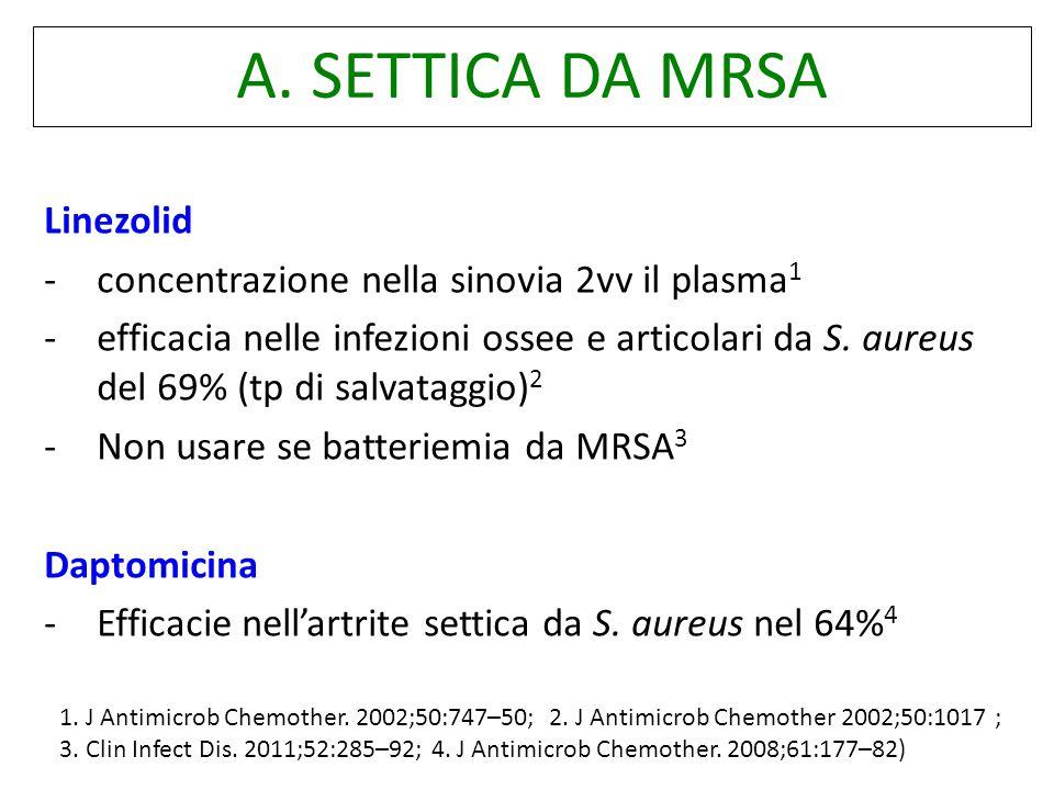 A. SETTICA DA MRSA Linezolid
