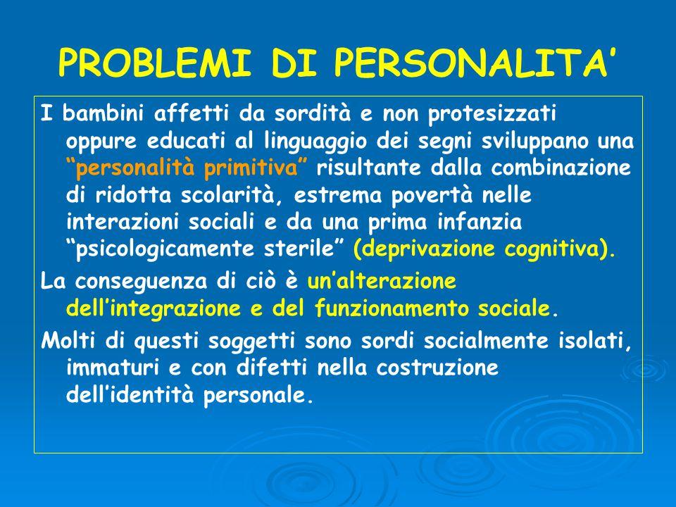 PROBLEMI DI PERSONALITA'