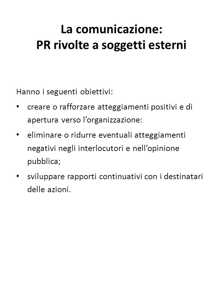La comunicazione: PR rivolte a soggetti esterni