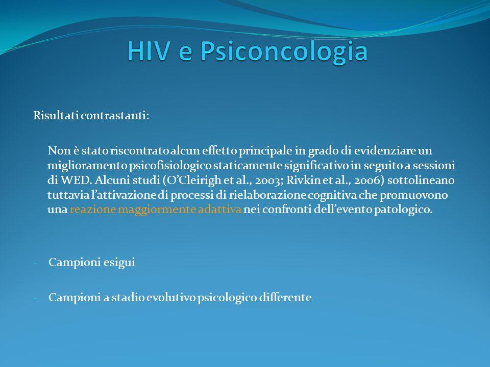 HIV e Psiconcologia Risultati contrastanti: