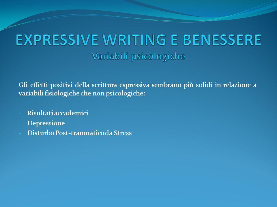 EXPRESSIVE WRITING E BENESSERE Variabili psicologiche