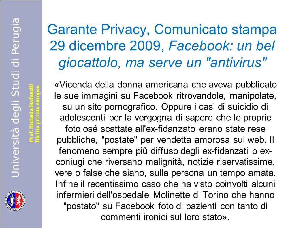 Garante Privacy, Comunicato stampa 29 dicembre 2009, Facebook: un bel giocattolo, ma serve un antivirus