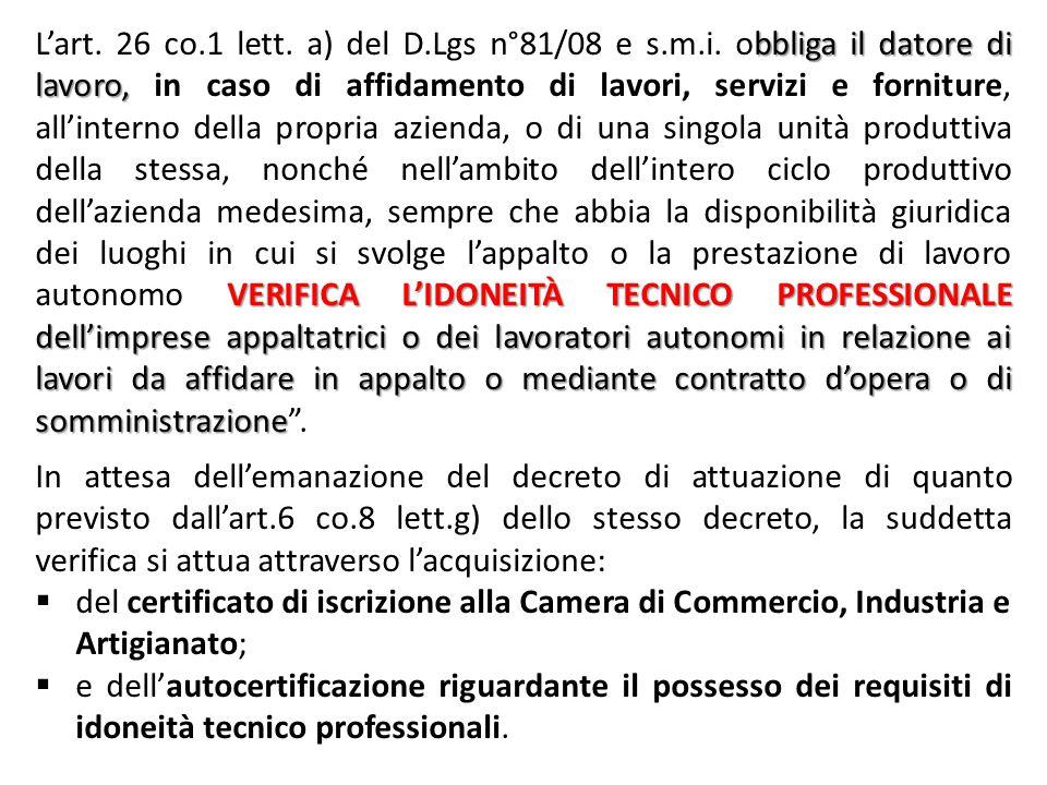 L'art. 26 co. 1 lett. a) del D. Lgs n°81/08 e s. m. i