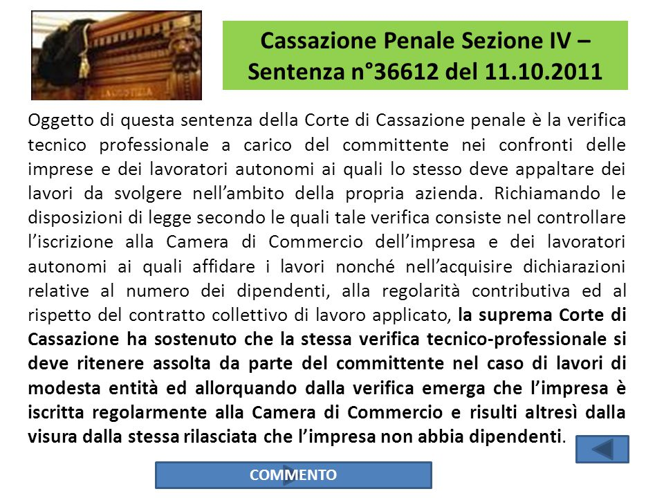 Cassazione Penale Sezione IV – Sentenza n°36612 del 11.10.2011