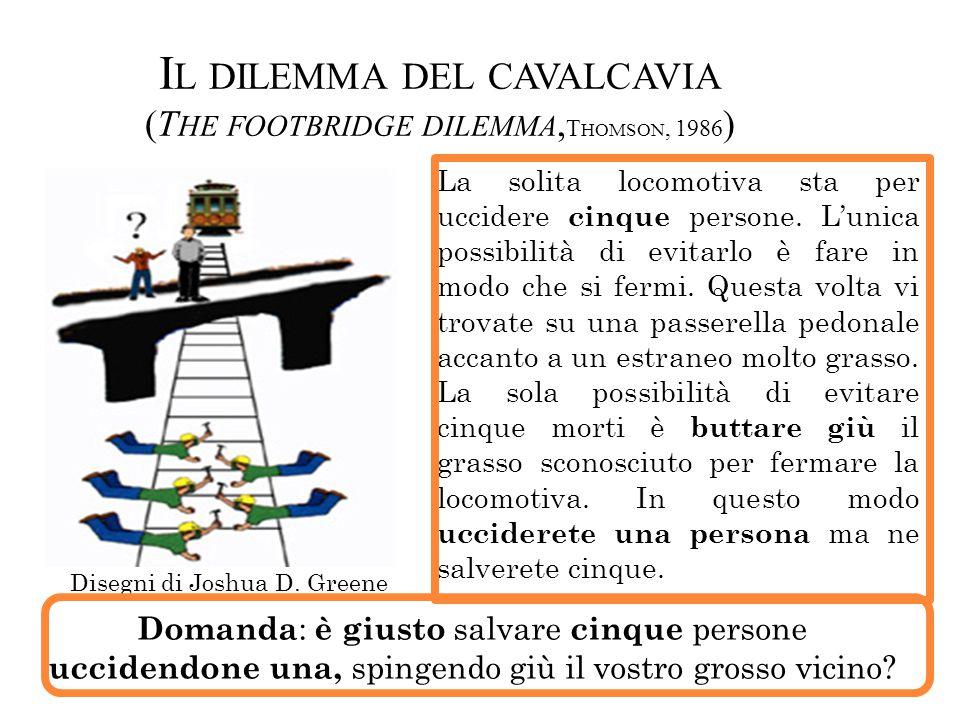 Il dilemma del cavalcavia (The footbridge dilemma,Thomson, 1986)