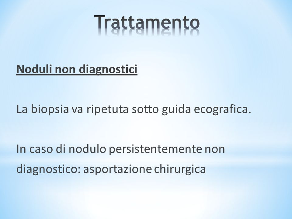 Trattamento Noduli non diagnostici
