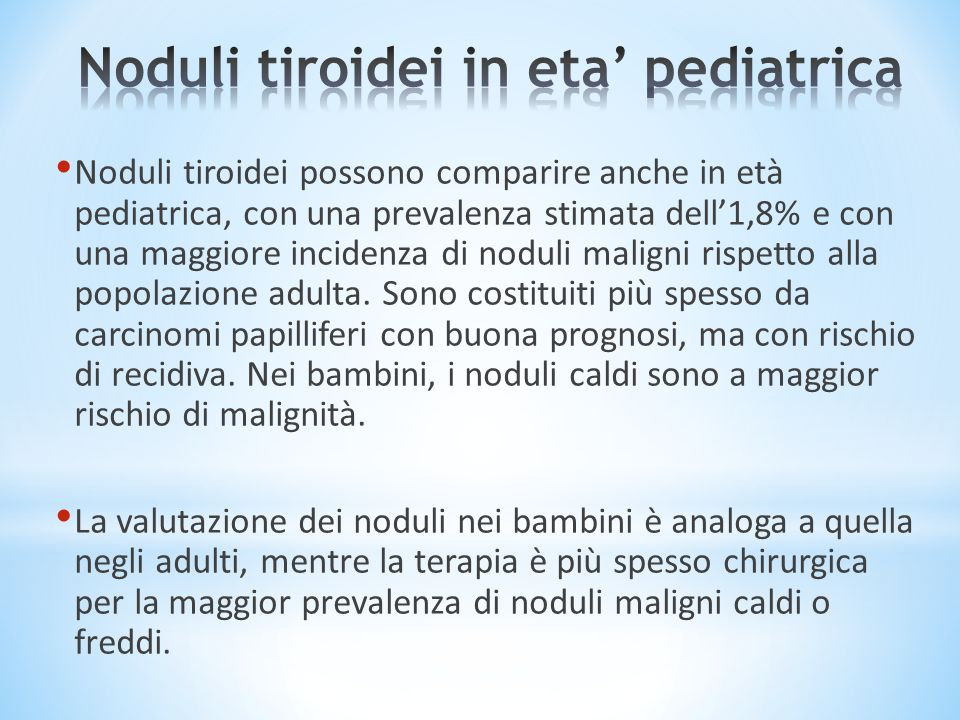 Noduli tiroidei in eta' pediatrica