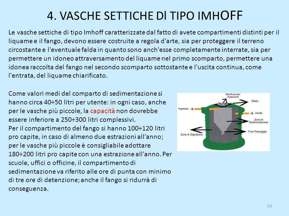 4. VASCHE SETTICHE Dl TIPO IMHOFF