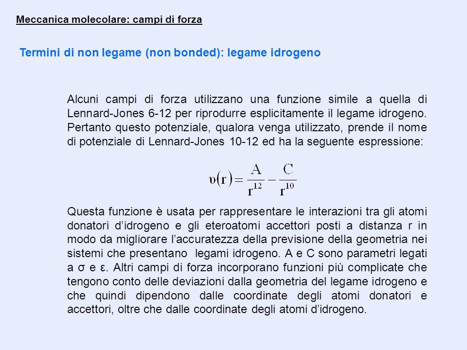 Termini di non legame (non bonded): legame idrogeno
